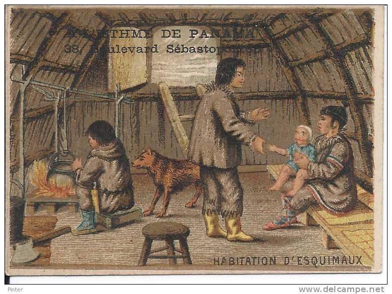 CHROMOS - A L'ISTHME DE PANAMA - Bd De Sébastopol - Habitation D'Esquimaux - Chromos