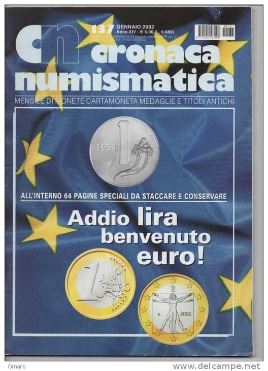 Lib019-14 Rivista Mensile Cronaca Numismatica Monete Cartamoneta Medaglie Titoli Antichi N.137 2002 Coins Banknote - Italian