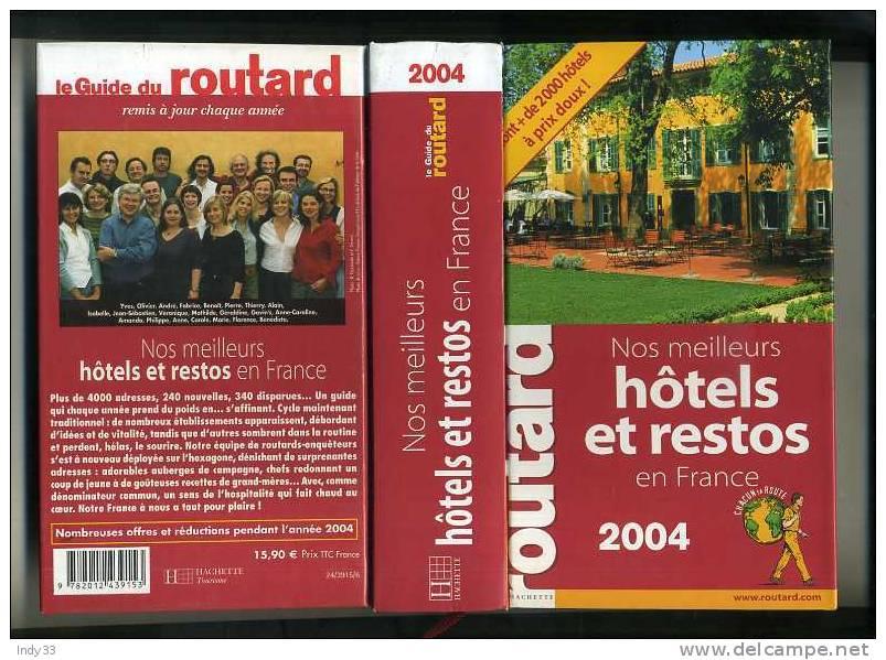 - LE GUIDE DU ROUTARD 2004 . - Tourism