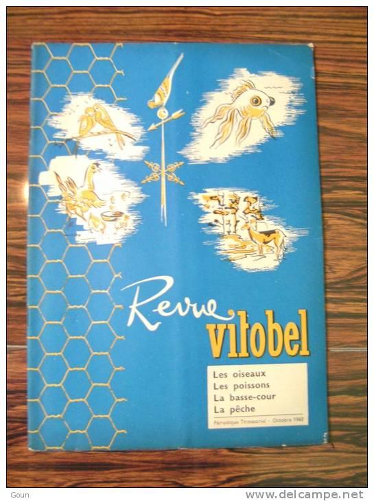 A-A Revue Vitobel 1960 Les Oiseaux Les Poissons La Basse-cour La Pêche La Tenderie Les Tarins - Aquaristik