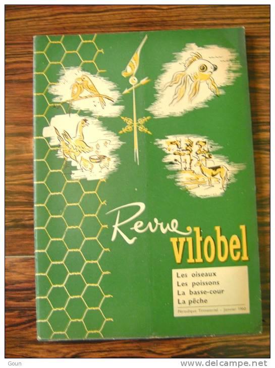 A-A Revue Vitobel 1960 Les Oiseaux Les Poissons La Basse-cour La Pêche  Perruche - Acquariofilia