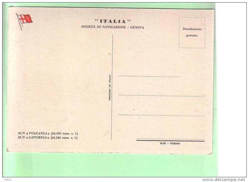 VULCANIA E SATURNIA  NAVI GEMELLE COSTRUITE A TRIESTE - Trieste
