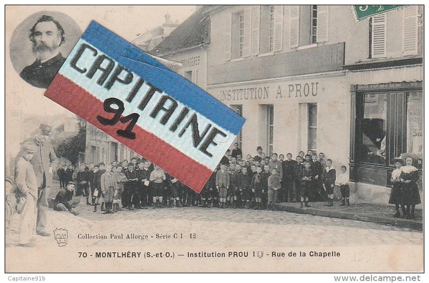 MONTLHERY ESSONNE INSTITUTION PROU RUE DE LA CHAPELLE - Montlhery