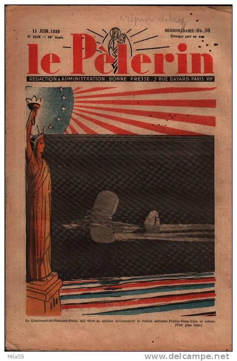 Le Pélerin. N° 3246. 11 Juin 1939. - Livres, BD, Revues