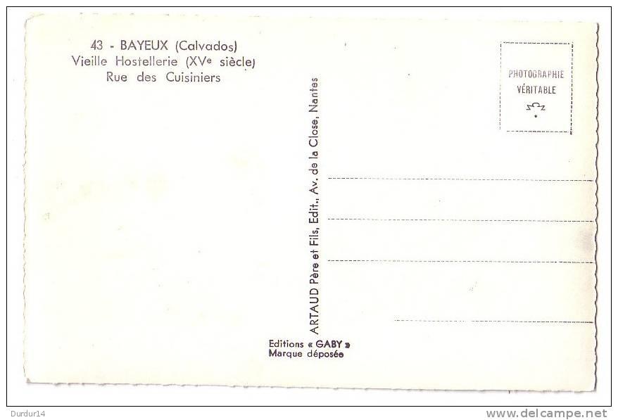 BAYEUX   ( Calvados  )  Vieille Hostellerie ( XVe Siècle ) - Rue Des Cuisiniers - Bayeux