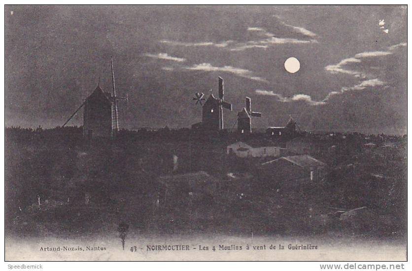 17556 Noirmoutier Les 4 Moulins à Vent De La Guériniere. 41 Nozais. Clair De Lune - Ile De Noirmoutier