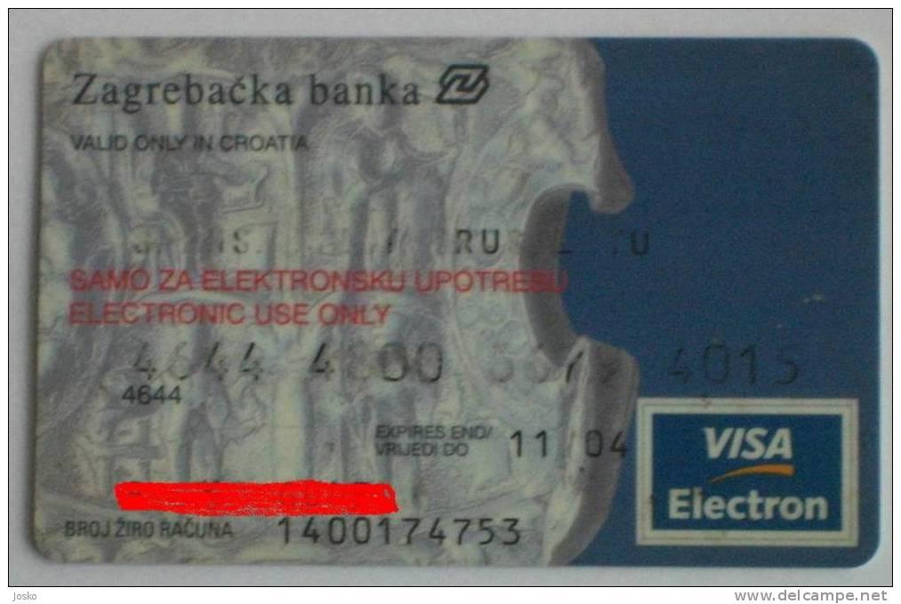 ZAGREBACKA BANK VISA Electron (Croatian Credit Card) Carte Bancaire Tarjetas Bancarias Carta Bancaria Banque Banco Banca - Other Collections
