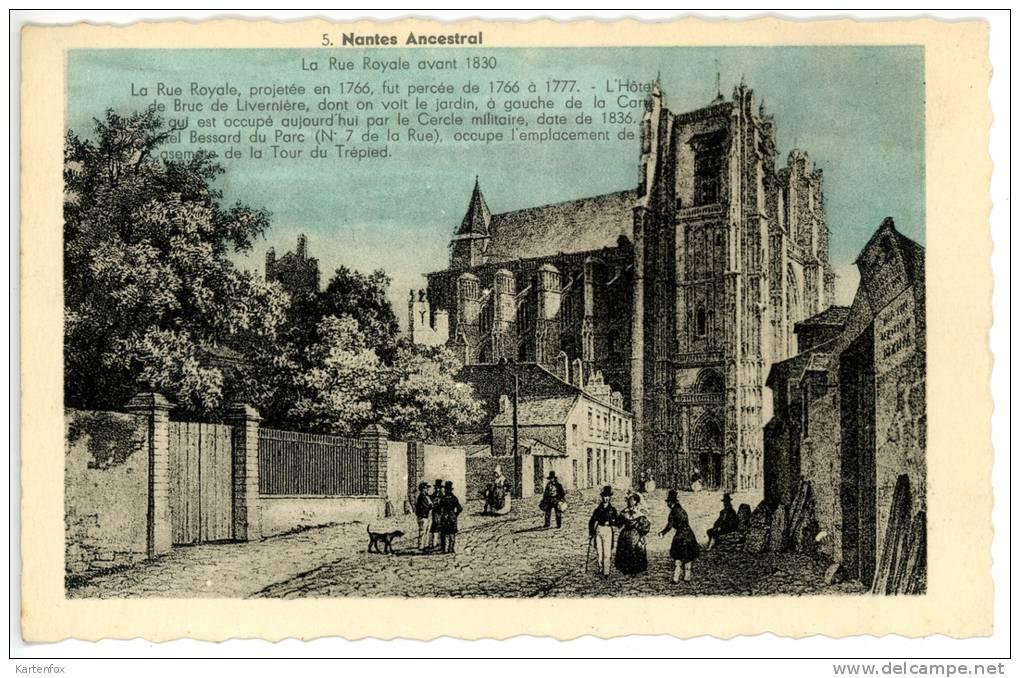 NANTES ANCESTRAL, La Rue Royale Avant 1830, Arts - Nantes