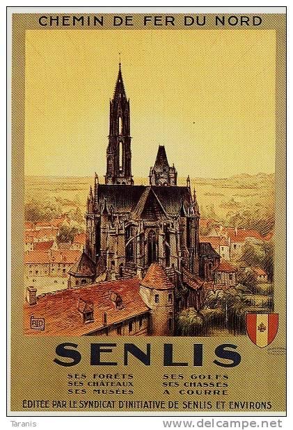 SENLIS - OISE, TOURISME, FER NORD, CATHEDRALE,  ALLO -  CPM - Advertising
