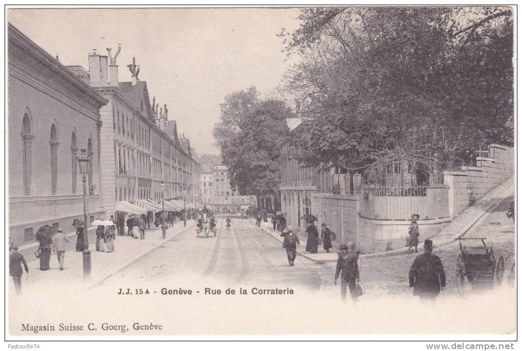 J. J.  15  A  -  Genève  -  Rue  De  La  Corraterie - GE Geneva