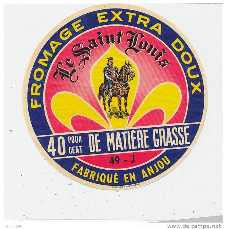G M 290 / ETIQUETTE  FROMAGE-   LE SAINT LOUIS  FAB. EN ANJOU - Fromage