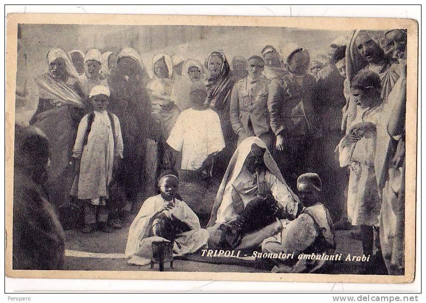 AK LIBYEN LIBIYA TRIPOLI SUANATORI AMBULANTI ARABI   SCIALOM HAGGIAG EDITORE  FOTOGRAFIE OLD POSTCARD - Libyen