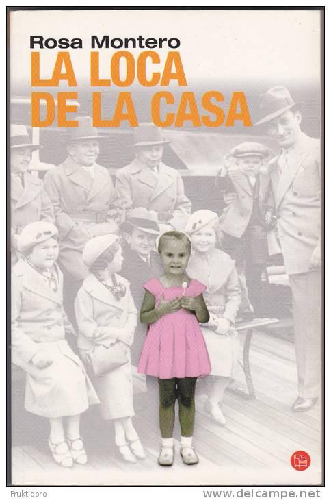 LS La Loca De La Casa By Rosa Montero - Literatuur