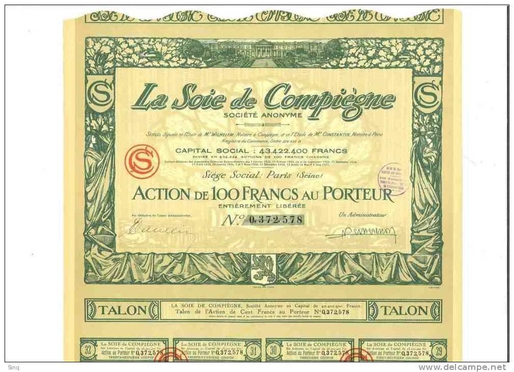 La Soie De Compiègne 3 Février 1928 - Actions & Titres
