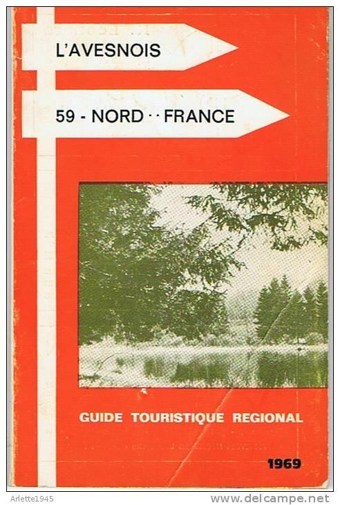 L'AVESNOIS 59 NORD FRANCE GUIDE TOURISTIQUE REGIONALE - Picardie - Nord-Pas-de-Calais