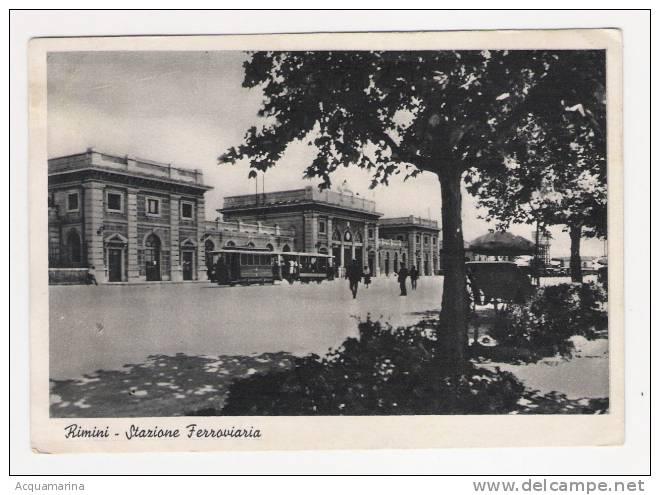 RIMINI - Stazione Ferroviaria, Tram - Cartolina FG V 1941 - Rimini