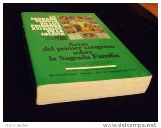 SAGRADA FAMILIA Primeros XVI Siglos Iglesia / SACRA FAMIGLIA PRIMI XVI SECOLI... (EN ESPAGNOL ET ITALIEN) - Culture