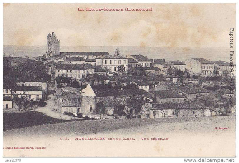 31 / MONTESQUIEU SUR LE CANAL / VUE GENERALE / DOS NON DIVISE / LABOUCHE 178 - Non Classés