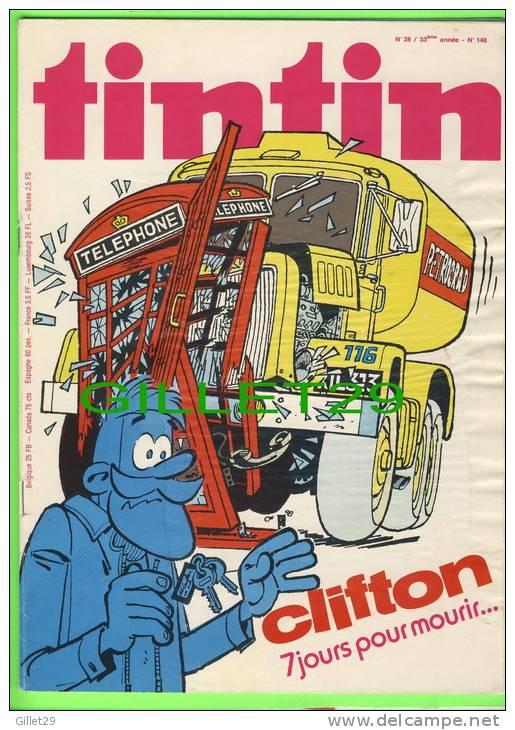 BD - TINTIN HEBDOMADAIRE - No 28, 33e ANNÉE, 1978  (148) - 52 PAGES - CLIFTON 7 JOURS POUR MOURIR - - Tintin