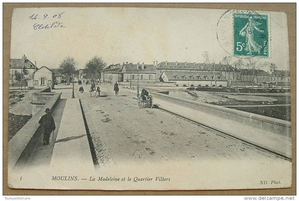Moulins - La Madeleine Et Le Quartier Villars - Moulins