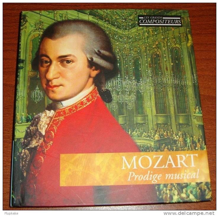 Les Grands Compositeurs 3 Mozart  Prodigue Musical  Livret Et Cd - Classique
