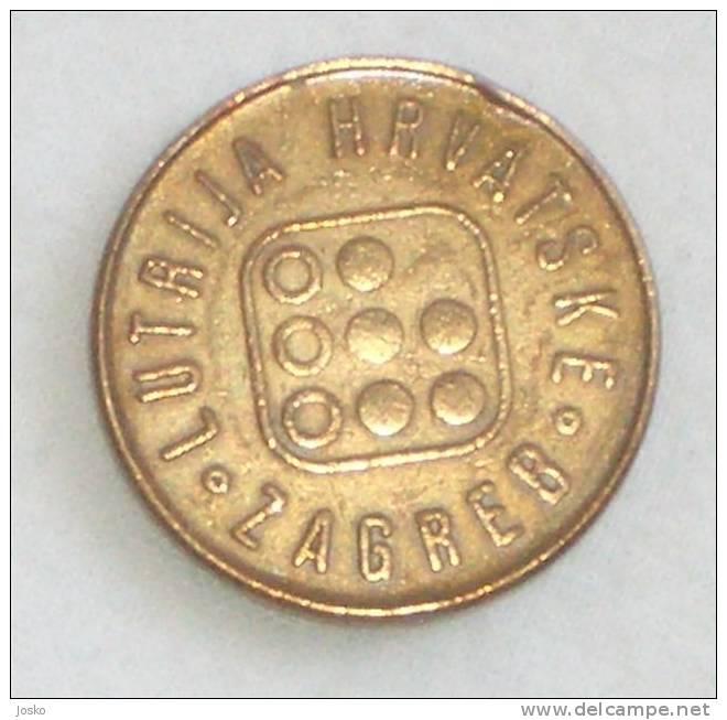 CROATIA LOTTERY ( Croatia - Vintage Token ) Token Jeton Tokens Gettone Jetons Gettones Croatie Loterie - Tokens & Medals