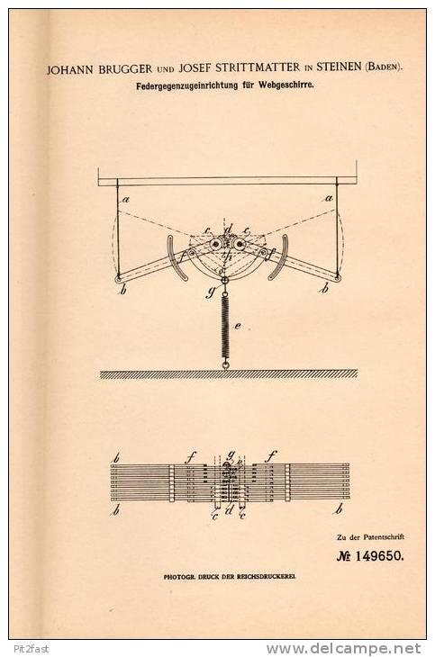 Original Patentschrift - J. Strittmatter In Steinen , Baden , 1903 , Einrichtung Für Webgeschirr , Webstuhl , Weberei !! - Historische Dokumente