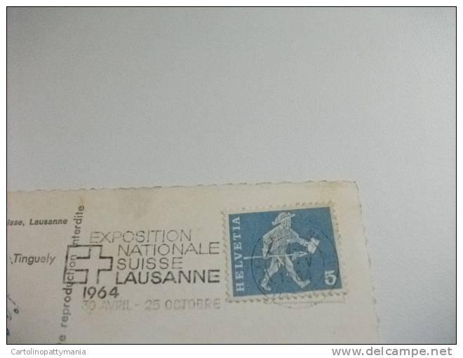 Svizzera Suisse Exposition Nationale Lausanne 1964 La Metamecanique De Tinguely - Esposizioni