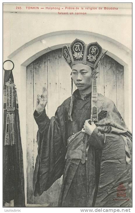 COCHINCHINE TONKIN  HAIPHONG PRETRE DE LA RELIGION DE BOUDDHA FAISANT UN SERMON EDIT DIEULEFILS - Vietnam