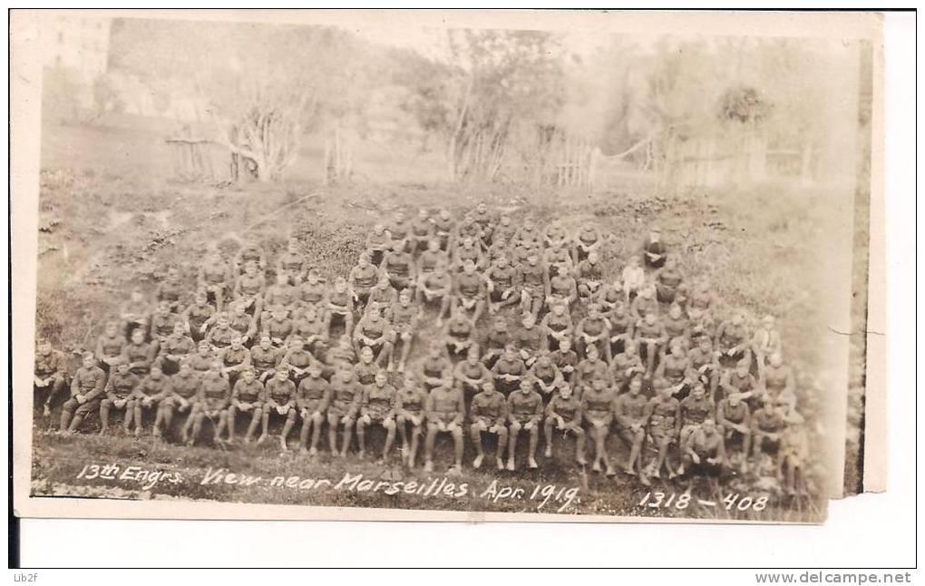 Marseilles 13eme Génie Us Army Chicago Avril1919 Avec Des Civils Camp Covington 14-18 1914-1918 Ww1 WWI 1.wk - War, Military