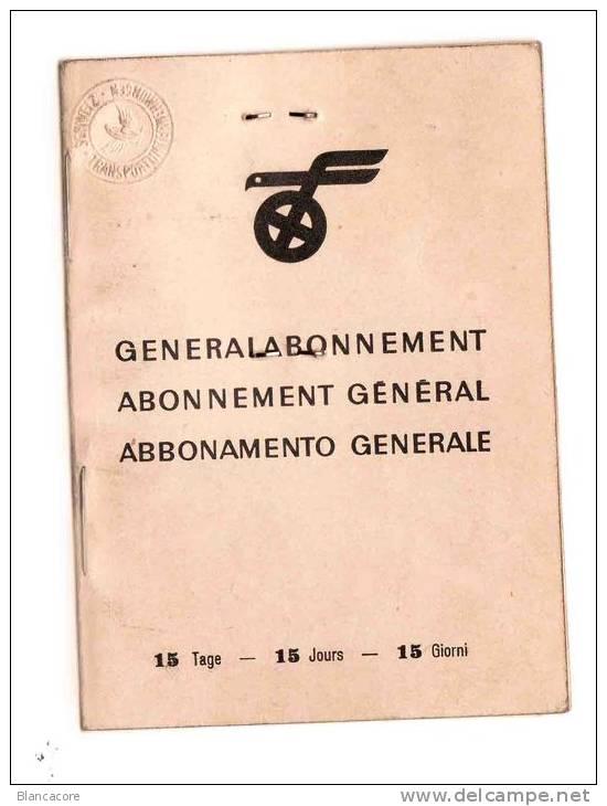 CHEMIN DE FER SUISSE 1946  Abonnement - Wochen- U. Monatsausweise