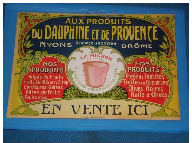 Pub Cartonnee Ancienne Le MIGNON NYONS Drome Aux Produits Du Dauphine Et De Provence (no Plaque Emaillee) - Plaques Publicitaires