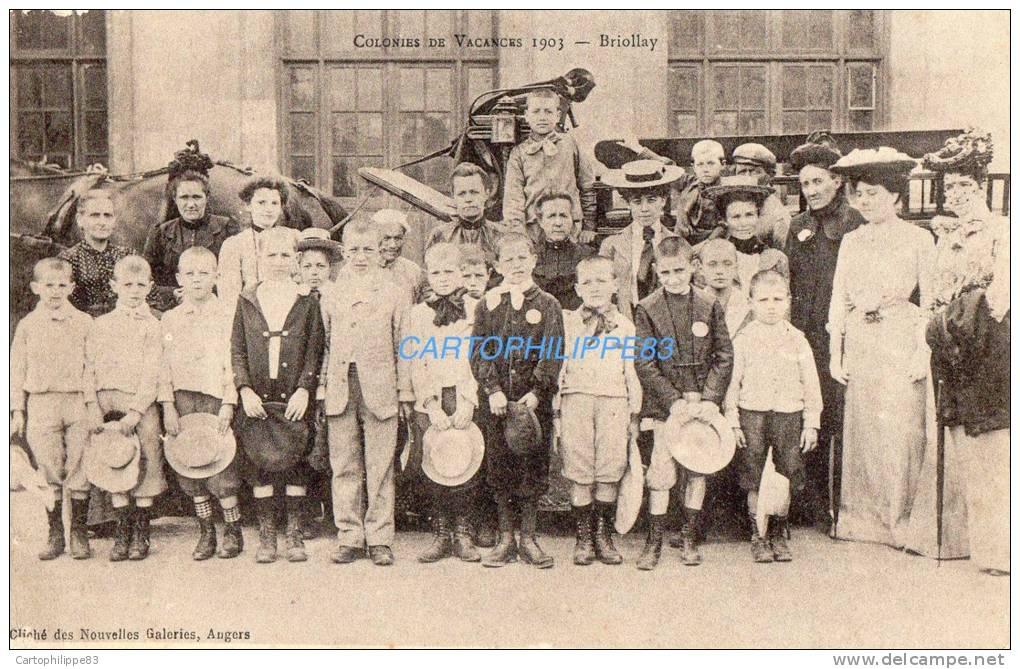 49 MAINE ET LOIRE BRIOLLAY COLONIES  DE VACANCES EN 1903 GROUPE D'ENFANTS LES GARÇONS ET FEMMES AU CHAPEAU - France