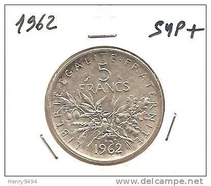 Lot Pièce 5 Francs Semeuse 1962 Argent SUP - J. 5 Francs