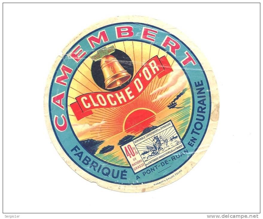 Ancienne Etiquette Fromage  Camembert Fabriqué En Touraine Cloche D'or  Pont Ruan 40%mg - Fromage