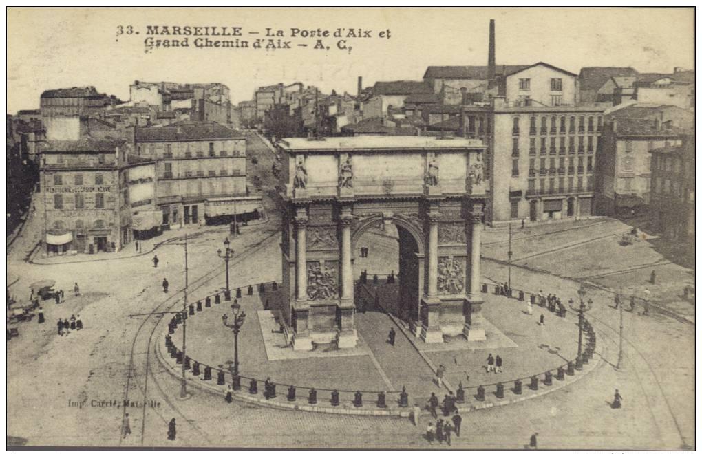 CPA Marseille: La Porte D'Aix, Et Grand Chemin D'Aix - Canebière, Centro