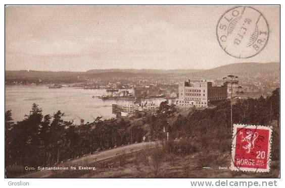 OSLO SJOMANDSKOLEN FRA EKEBERG 1933 (CARTE PHOTO) - Norvège
