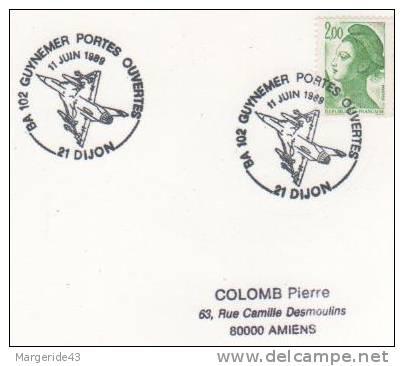 OBLITERATION COMMEMORATIVE PORTES OUVERTES  BASE AERIENNE 102 DIJON 1989 - Militaria