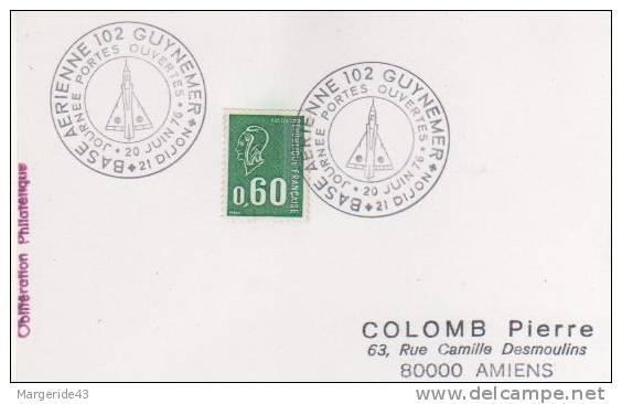 OBLITERATION COMMEMORATIVE PORTES OUVERTES  BASE AERIENNE 102 DIJON 1976 - Militaria