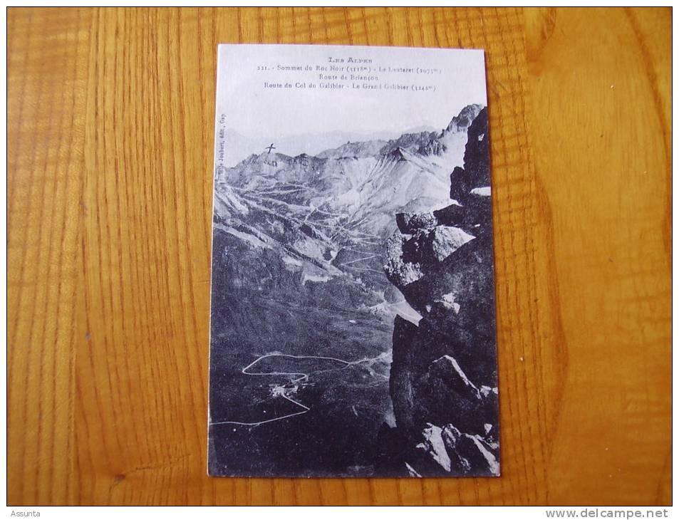 Lot De 2 Cartes : Les Alpes : Pic De La Meije Vue Prise Du Peyron D´Amont  & Roc Noir,Lautaret,Grand Galibier.... - Briancon
