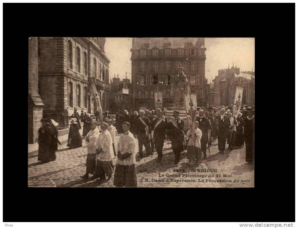 22 - SAINT-BRIEUC - Le Grand Pélérinage Du 31 Mai à N. Dame D'Espérance - La Procession Du Soir - 5282 - Saint-Brieuc