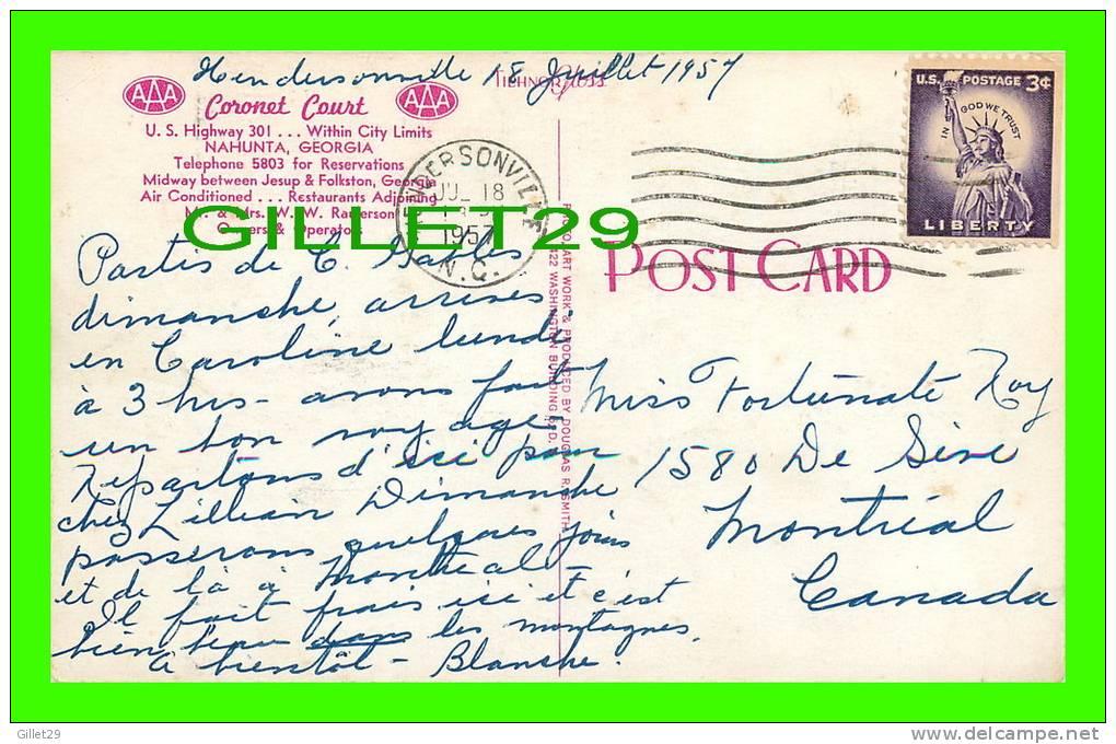 NAHUNTA, GA - CORONET COURT - TRAVEL IN 1957 - PHOTO ART WORK & PROD - - United States
