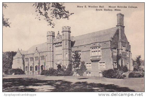 Massachusetts South Hadley Mary E Woolley Hall Mount Holyorke College Albertype