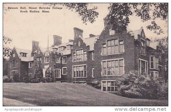 Massachusetts South Hadley Skinner Hall Mount Holyorke College Albertype