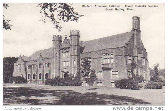 Massachusetts South Hadley Student Alumnae Building Mount Holyoke College Alb...