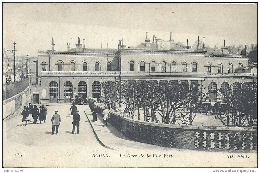 HAUTE NORMANDIE - 76 - SEINE MARITIME - ROUEN  - La Gare De La Rue Verte - Petite Animation - Rouen