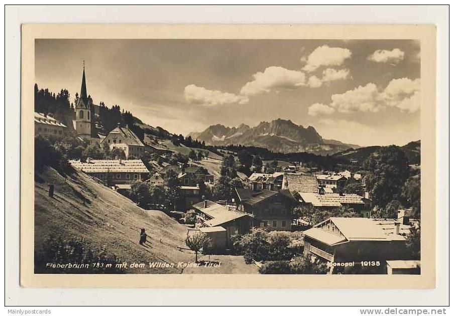 Fieberbrunn Mit Dem Wilden Kaiser, Tirol - Austria