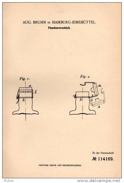 Original Patentschrift - Aug. Bruhn In Hamburg - Eimsbüttel , 1899 , Flaschenverschluß , Flaschen , Bierflasche !!! - Bier