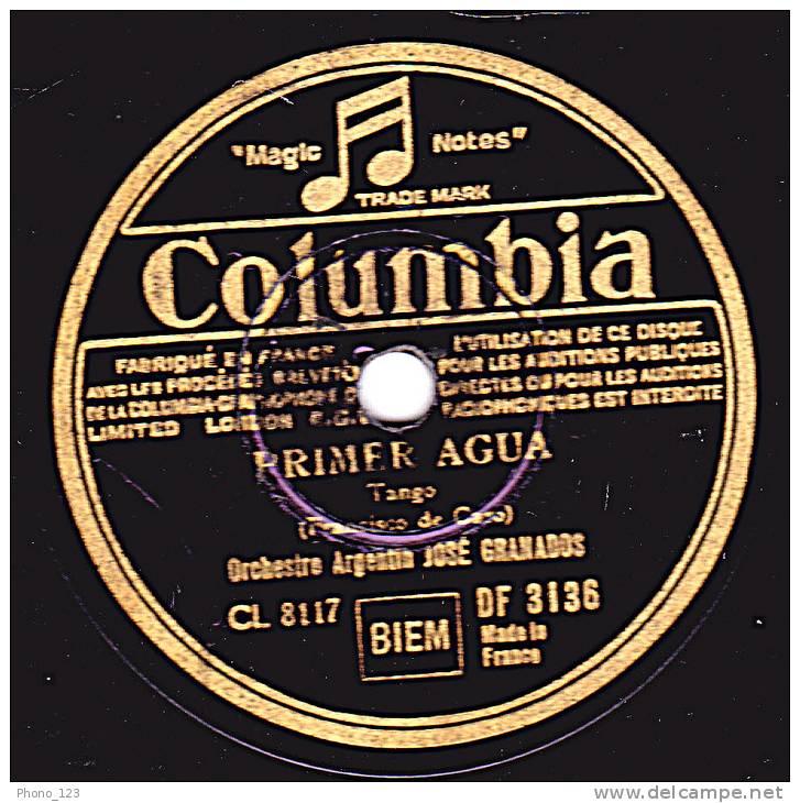 78 Tours - Columbia DF 3136 - JOSE GRANADOS - PRIMER AGUA - OLE MALENA - 78 Rpm - Schellackplatten