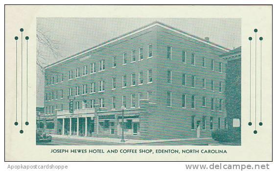 North Carolina Edenton Joseph Hewes Hotel And Coffee Shop Albertype